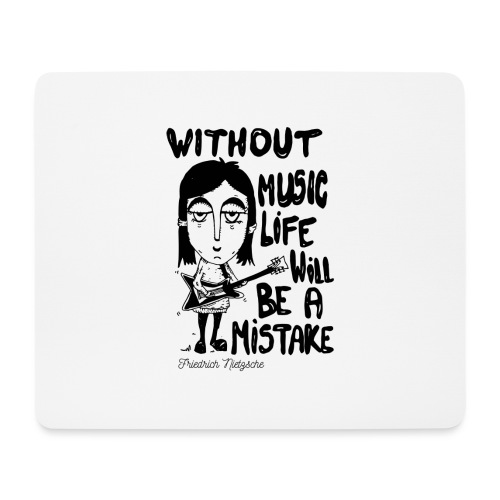 without music life will be a mistake - Tappetino per mouse (orizzontale)