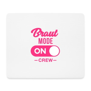 Braut Mode on Crew - JGA T-Shirt - JGA Shirt - Mousepad (Querformat)