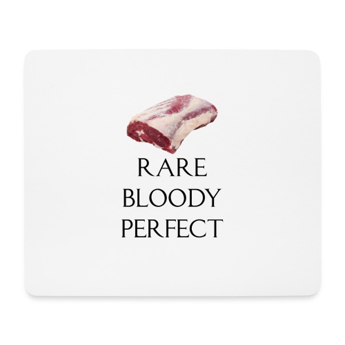 Rare Bloody Perfect , beef for the meat eater - Mousepad (bredformat)