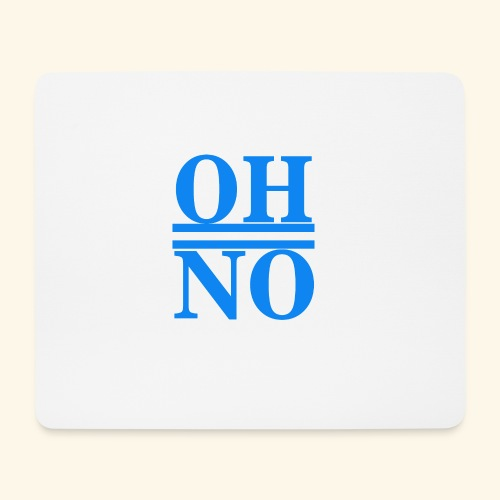 Oh no - Tappetino per mouse (orizzontale)