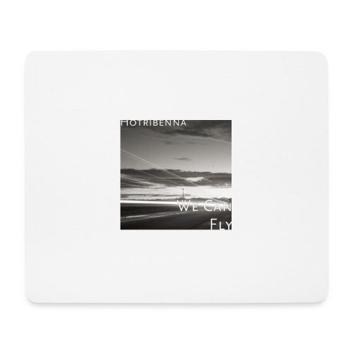 we can fly tshirts - Mouse Pad (horizontal)