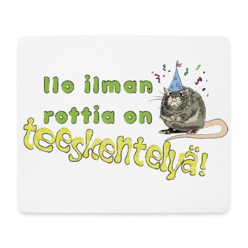 Ilo ilman rottia - kuvallinen - Hiirimatto (vaakamalli)