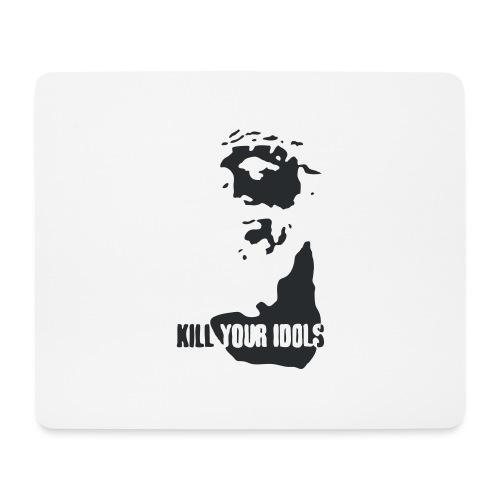 Kill your idols - Mouse Pad (horizontal)