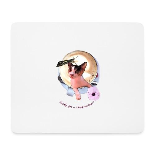 Ready for a cappuchino? - Mouse Pad (horizontal)