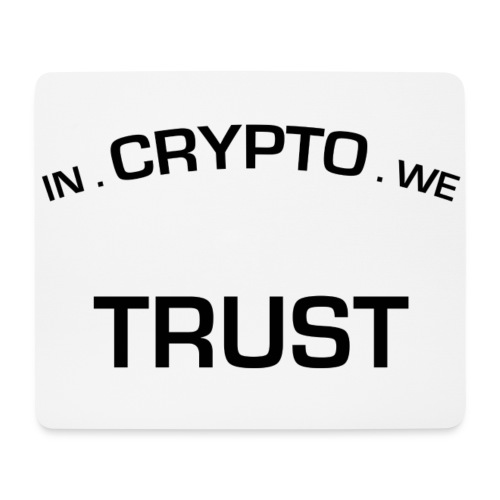 In Crypto we trust - Muismatje (landscape)