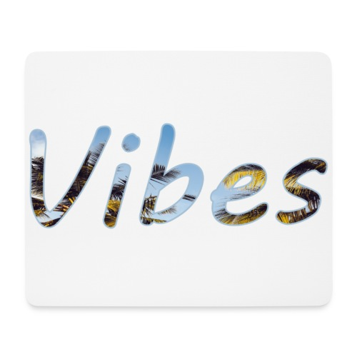 vibes - Mouse Pad (horizontal)