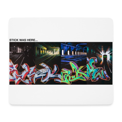 Stick Was Here - Mousepad (bredformat)