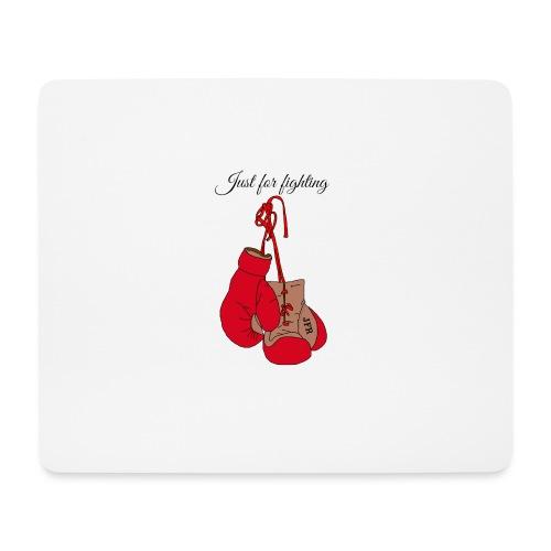 Just for fighting - Tapis de souris (format paysage)
