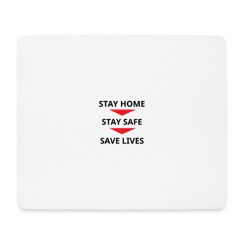 Stay home, stay safe, save lives - Alfombrilla de ratón (horizontal)