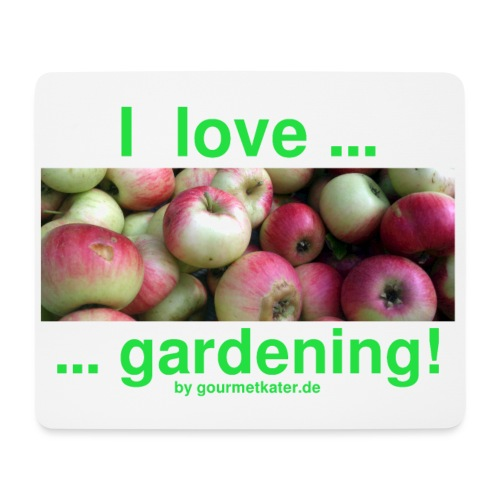 Äpfel - I love gardening! - Mousepad (Querformat)