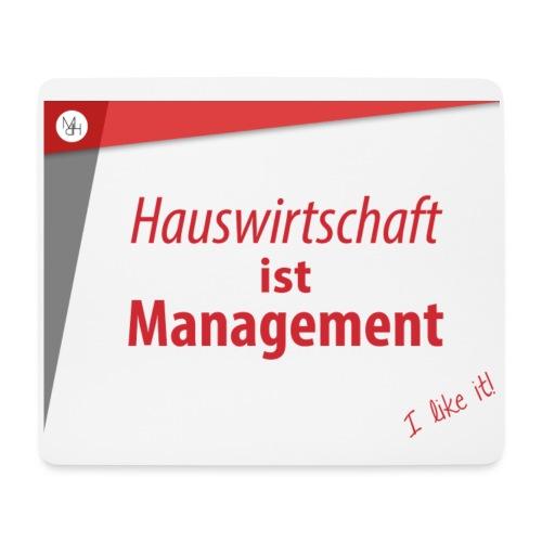 Hauswirtschaft ist Management - Mousepad (Querformat)