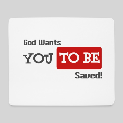 God wants you to be saved Johannes 3,16 - Mousepad (Querformat)