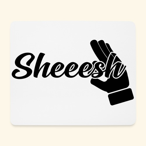 SHEEESH Yeah Cool Swag - Mousepad (Querformat)