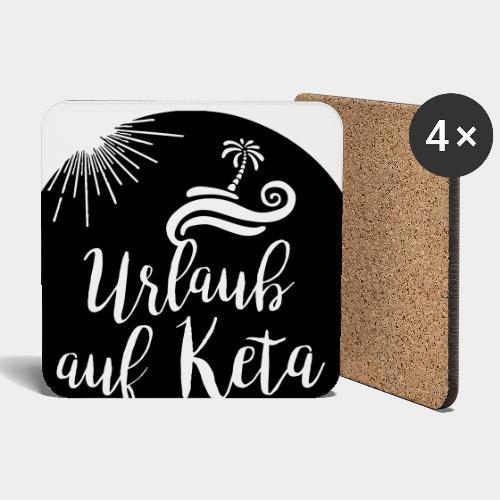 Urlaub auf Keta - Untersetzer (4er-Set)