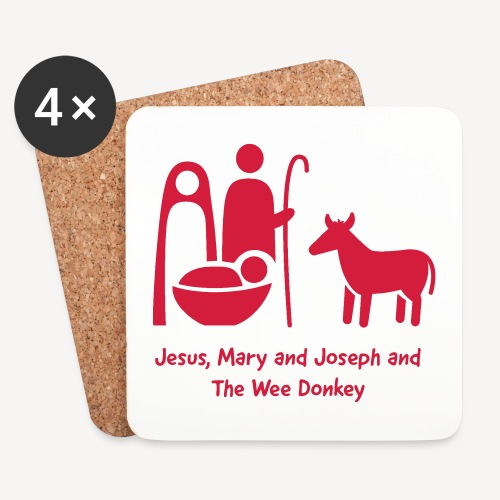 JESUS MARY AND JOSPEH AND THE WEE DONKEY - Coasters (set of 4)