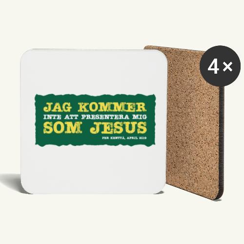 Jag kommer som Jesus - Underlägg (4-pack)