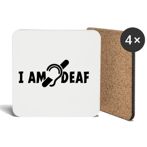 I am deaf. Ik hoor je niet. Doven, slechthorend - Onderzetters (4 stuks)
