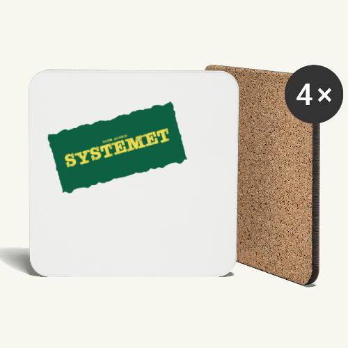 Glöm aldrig Systemet - Underlägg (4-pack)
