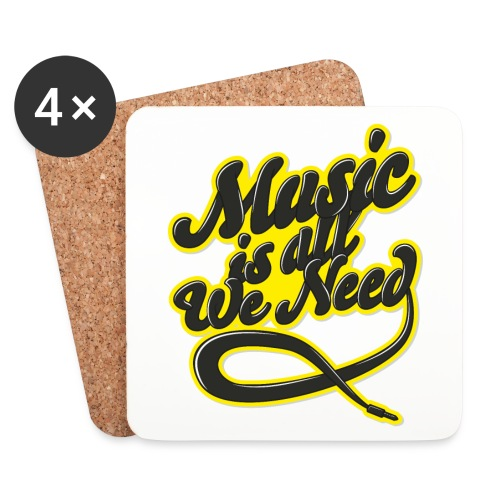 Music Is All We Need - Coasters (set of 4)