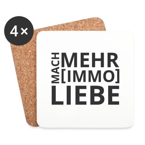 Mach mehr [Immo] Liebe! - Untersetzer (4er-Set)
