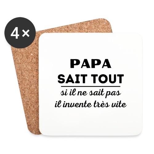 t-shirt papa sait tout il invente très vite - Dessous de verre (lot de 4)
