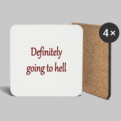 Definitely going to hell - Coasters (set of 4)