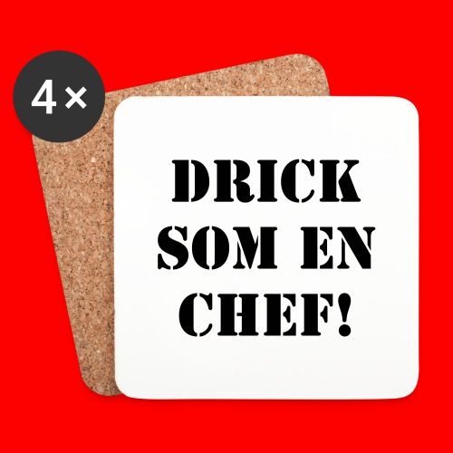 Drick som en Chef - Underlägg (4-pack)