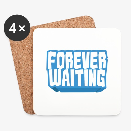 Forever Waiting - Coasters (set of 4)