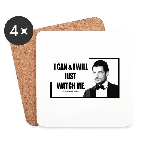 I can i will just watch me - Sottobicchieri (set da 4 pezzi)