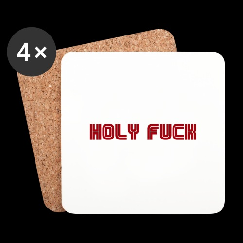 HOLY FUCK - Sottobicchieri (set da 4 pezzi)