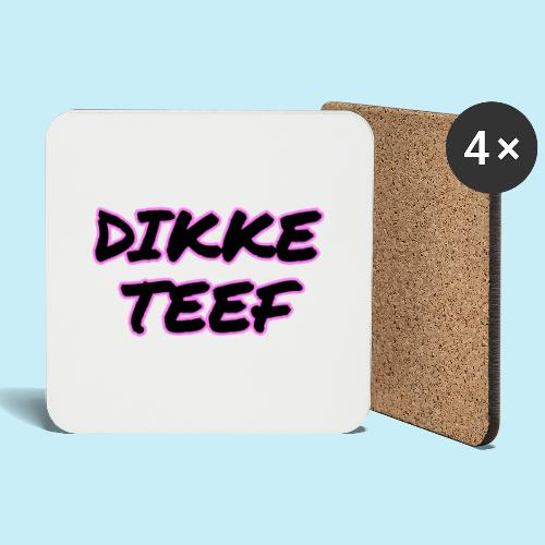 Dikke Teef - Dessous de verre (lot de 4)