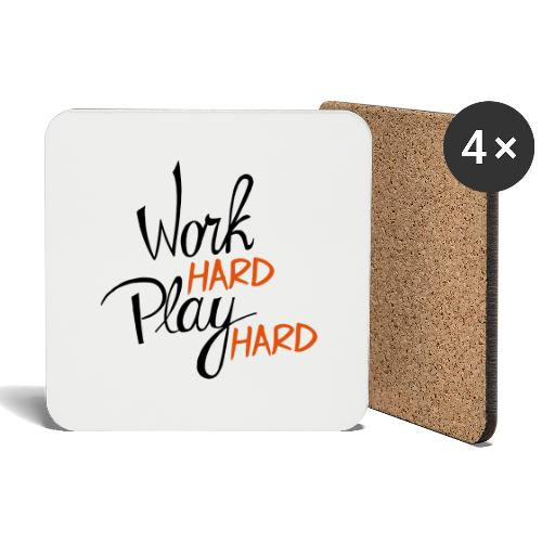 work hard play hard - Onderzetters (4 stuks)