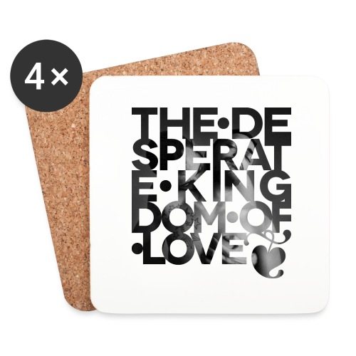 Desperate Kingdom of Love - Coasters (set of 4)
