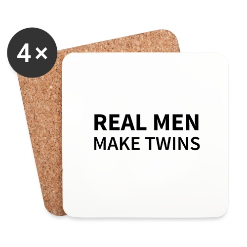 Real Men make Twins - Untersetzer (4er-Set)