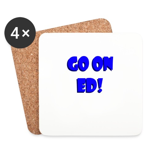 Go on Ed - Coasters (set of 4)