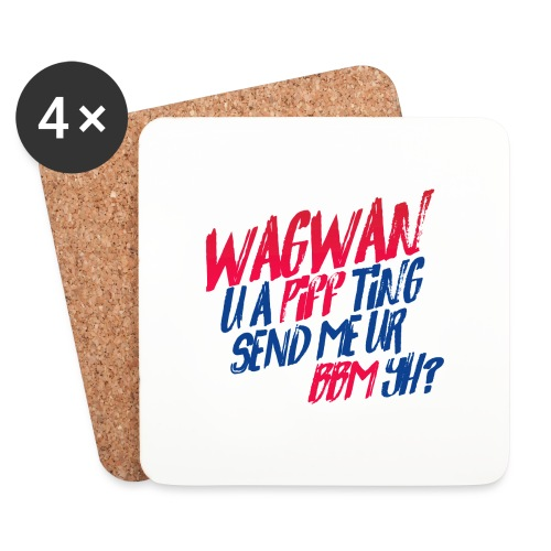 Wagwan PiffTing Send BBM Yh? - Coasters (set of 4)