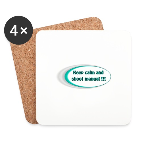 Keep calm and shoot manual slogan - Coasters (set of 4)