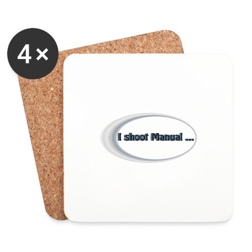I shoot manual slogan - Coasters (set of 4)