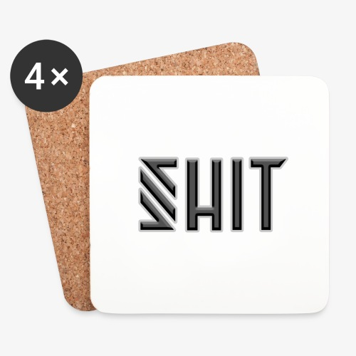 shit - Coasters (set of 4)