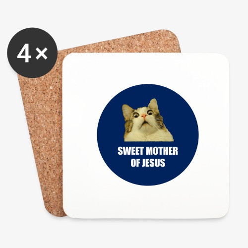 SWEETMOTHEROFJESUS - Coasters (set of 4)