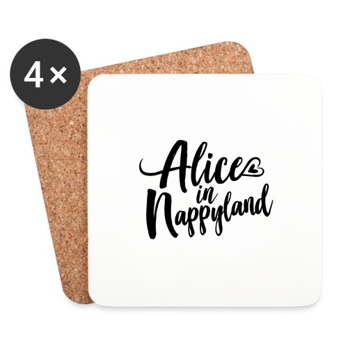 Alice in Nappyland Typography Black 1080 1 - Coasters (set of 4)
