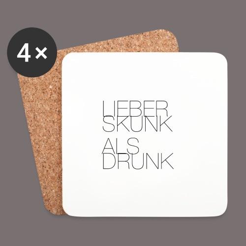 Lieber Skunk als Drunk - Untersetzer (4er-Set)