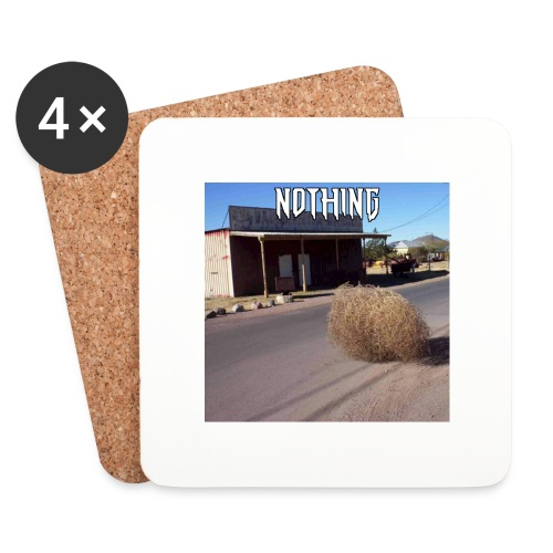 NOTHING - Dessous de verre (lot de 4)