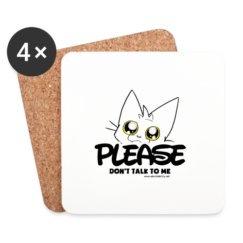 Please Don't Talk To Me - Coasters (set of 4)