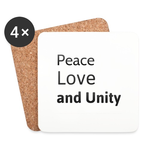 Peace love and unity - Coasters (set of 4)