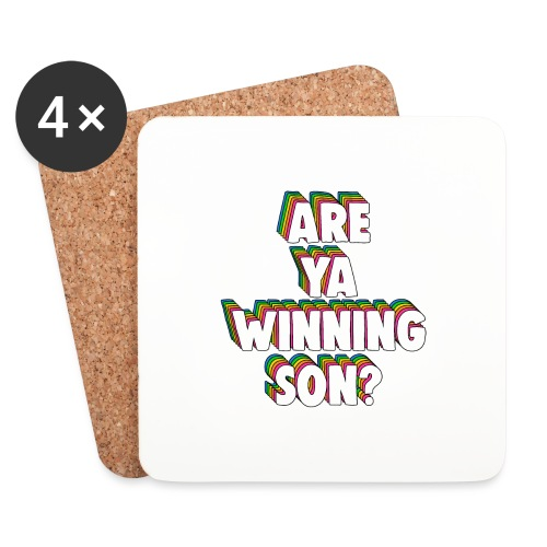 Are Ya Winning, Son? Meme - Coasters (set of 4)