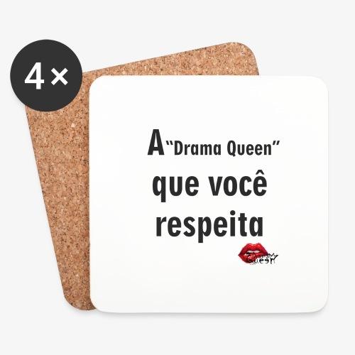 A Drama Queen que você respeita - Coasters (set of 4)