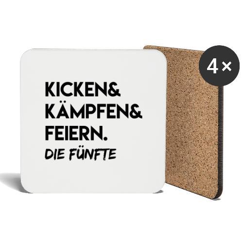Kicken & Kämpfen & Feiern. Die Fünfte - Untersetzer (4er-Set)