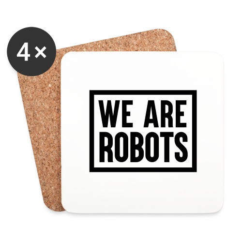We Are Robots Premium Tote Bag - Coasters (set of 4)
