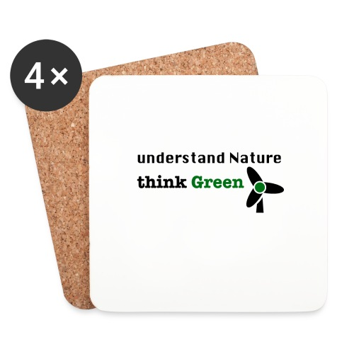 Understand Nature. Think Green! - Coasters (set of 4)